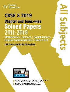Class X Chapter And Topicwise Solved Papers 2019