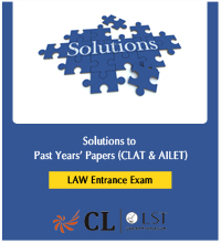 Solutions to Past Years Papers ( CLAT & AILET )