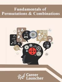 Fundamentals of Permutations & Combinations