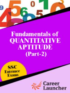 Fundamentals of Quantitative Aptitude (Part-2)