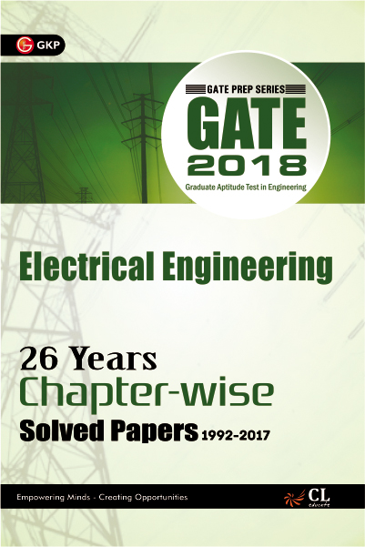 Gate Electrical Engineering (26 Year Chapter wise Solved Papers) 2018