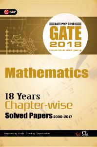Gate Mathematics 18 Years Chapter Wise Solved Papers (2000-2017) 2018