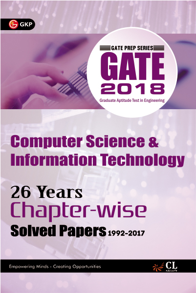 Gate Computer Science & Information Technology  (26 Year Chapter wise Solved Papers) 2018