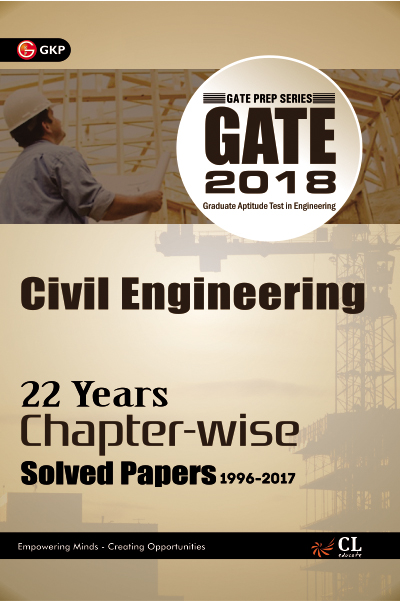 Gate Civil Engineering (22 Year Chapter wise Solved Papers) 2018