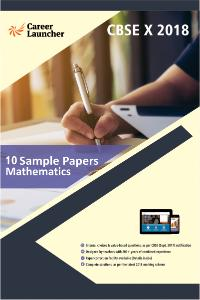 CBSE X Mathematics-10 Sample Papers 2018