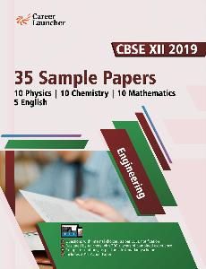 XII Engineering 35 Sample Papers-2019